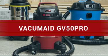 VacuMaid GV50PRO