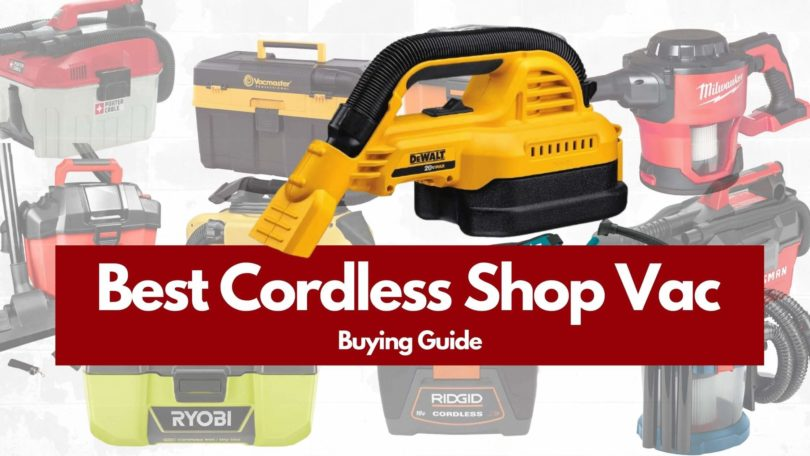 Best Cordless Shop Vac 2021 Buying Guide and reviews